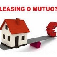 Casa, la questione è ancora mutuo o nuovo leasing